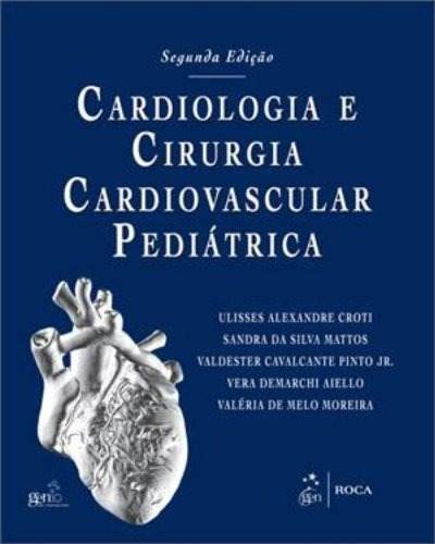 Livro Cardiologia E Cirurgia Cardiovascular Pediátrica  - LIVRARIA ODONTOMEDI