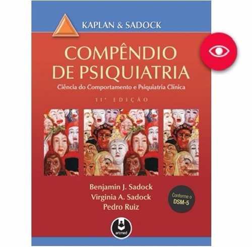 Livro Compêndio De Psiquiatria - Kaplan & Sadock, 11ª Ed.  - LIVRARIA ODONTOMEDI