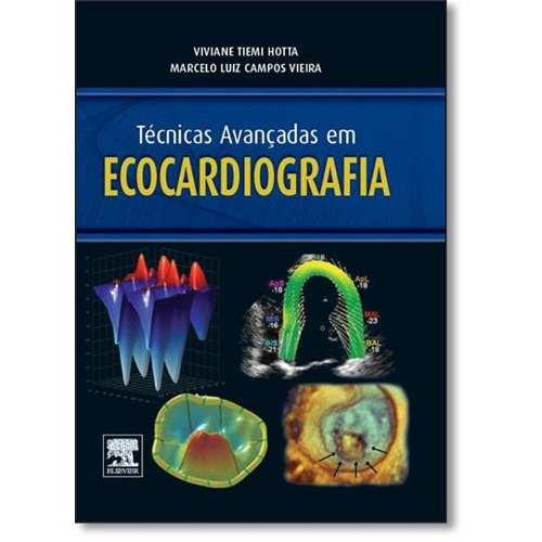 Livro Técnicas Avançadas Em Ecocardiografia  - LIVRARIA ODONTOMEDI