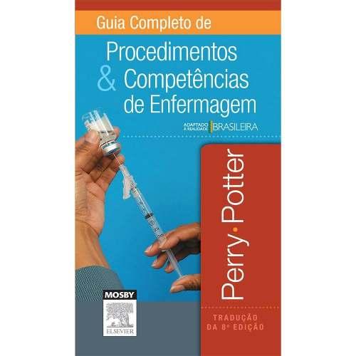 Livro Guia Completo De Procedimentos E Competencias De Enfermagem  - LIVRARIA ODONTOMEDI