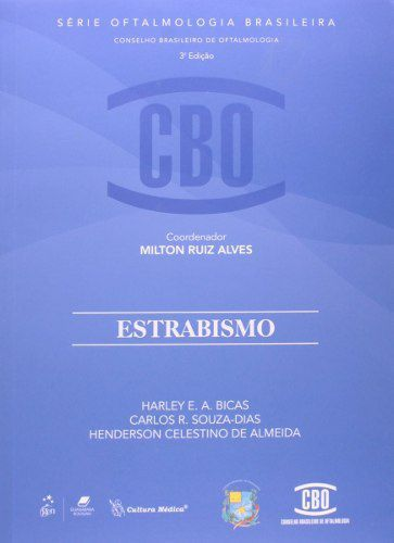 Livro CBO-Série Oftalmologia Brasileira Estrabismo  - LIVRARIA ODONTOMEDI