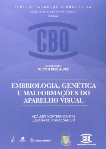 Livro Embriologia, Genética E Malformações Do Aparelho Visual  - LIVRARIA ODONTOMEDI