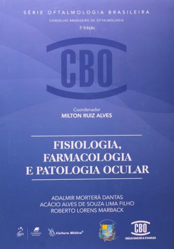 Livro Fisiologia, Farmacologia E Patologia Ocular  - LIVRARIA ODONTOMEDI
