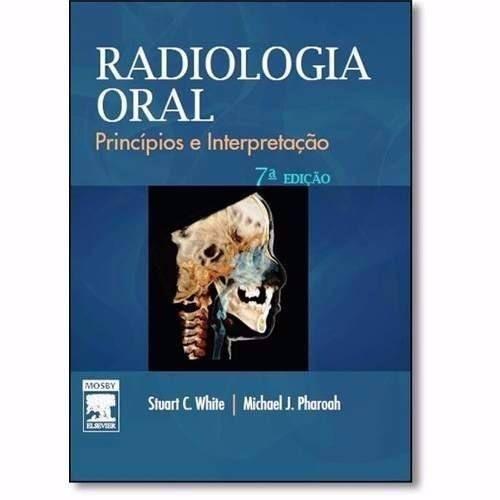 Livro Radiologia Oral 7ª Edição - White  - LIVRARIA ODONTOMEDI