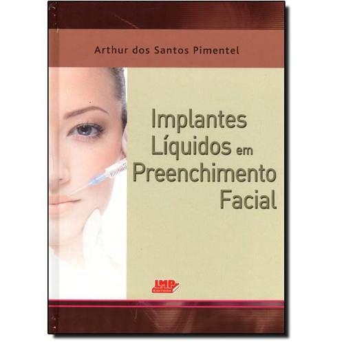 Livro Implantes Líquidos Em Preenchimento Facial  - LIVRARIA ODONTOMEDI