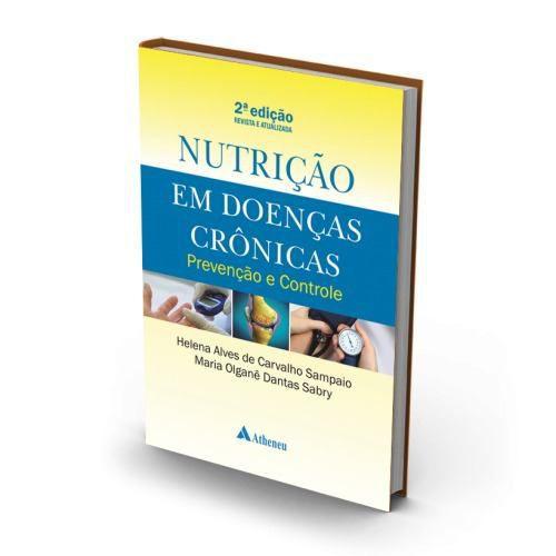 Livro Nutrição Em Doenças Crônicas - Prevenção E Controle 2a  - LIVRARIA ODONTOMEDI