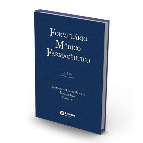 Livro Formulário Médico Farmacêutico 5a Edição  - LIVRARIA ODONTOMEDI