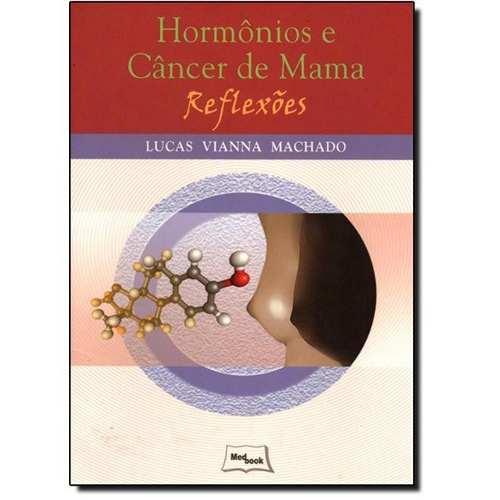 Livro Hormônios E Câncer De Mama  - LIVRARIA ODONTOMEDI