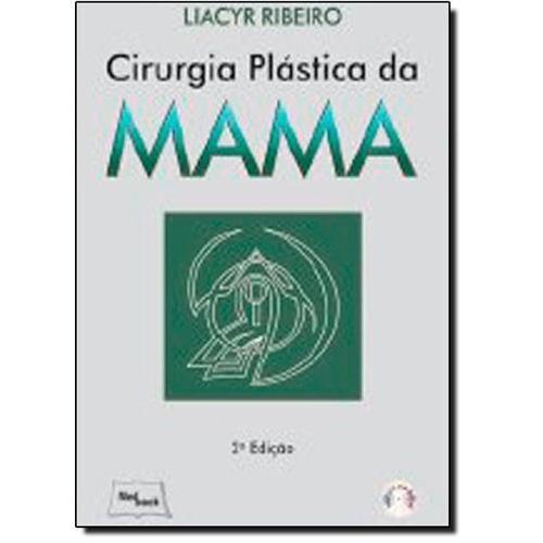 Livro Cirurgia Plástica Da Mama - 2ª Ed. 2012 - Inclui Dvd Video  - LIVRARIA ODONTOMEDI