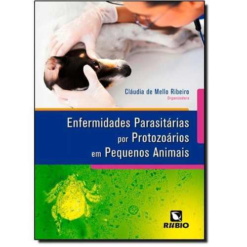 Livro Enfermidades Parasitárias Por Protozoários Em Pequenos Animais  - LIVRARIA ODONTOMEDI