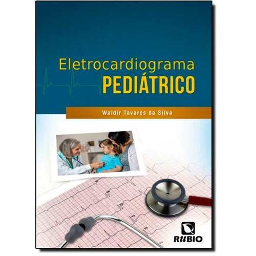 Livro Eletrocardiograma Pediátrico  - LIVRARIA ODONTOMEDI