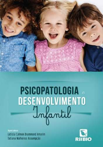 Psicopatologia E Desenvolvimento Infantil  - LIVRARIA ODONTOMEDI