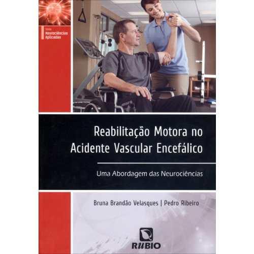 Livro Reabilitação Motora No Acidente Vascular Encefálico  - LIVRARIA ODONTOMEDI