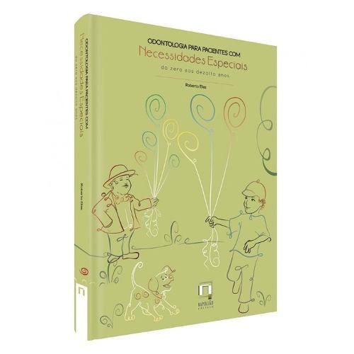 Livro Odontologia Para Pacientes Com Necessidades Especiais  - LIVRARIA ODONTOMEDI