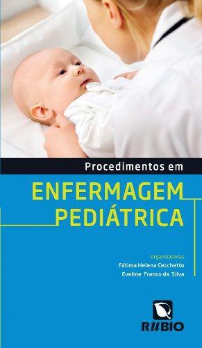 Livro Procedimentos Em Enfermagem Pediátrica  - LIVRARIA ODONTOMEDI