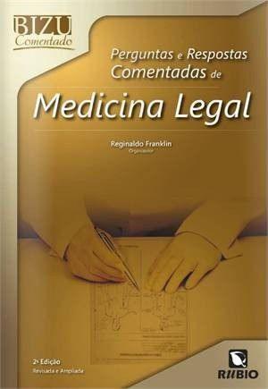 Livro Bizu Comentado Perg E Resp Comentadas De Medicina Legal  - LIVRARIA ODONTOMEDI