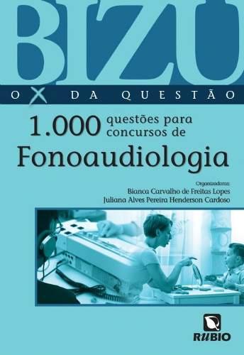 Livro Bizu Fonoaudiologia - 1000 Questões Para Concursos  - LIVRARIA ODONTOMEDI