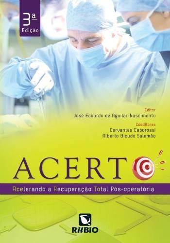 Livro Acerto - Acelerando A Recuperação Total Pós-operatória  - LIVRARIA ODONTOMEDI