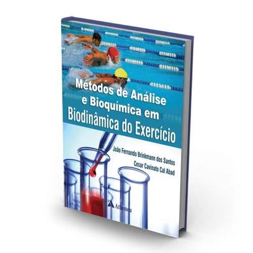 Livro Métodos De Análise E Bioquímica Em Biodinâmica Do Exercício  - LIVRARIA ODONTOMEDI