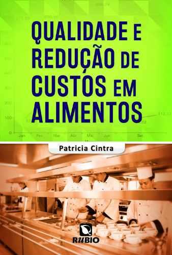 Livro Qualidade E Redução De Custos Em Alimentos  - LIVRARIA ODONTOMEDI