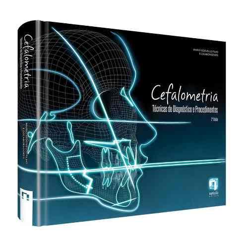Cefalometria: Técnicas E Diagnóstico E Procedimentos  - LIVRARIA ODONTOMEDI