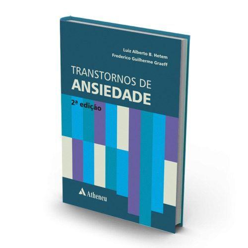 Livro Transtornos De Ansiedade 2A. Edição  - LIVRARIA ODONTOMEDI