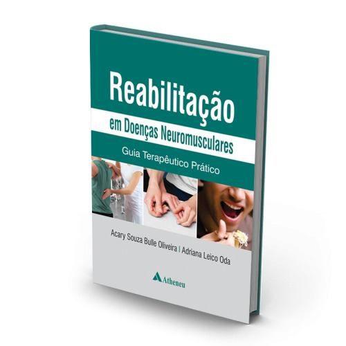 Livro Reabilitação Em Doenças Neuromusculares  - LIVRARIA ODONTOMEDI