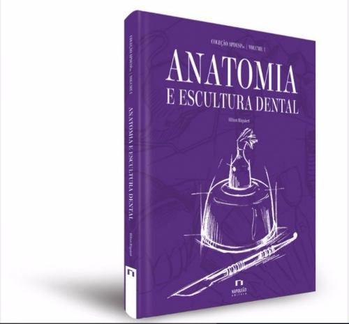 Livro Coleção Apdesp: Anatomia E Escultura Dental Volume I 2Ed  - LIVRARIA ODONTOMEDI