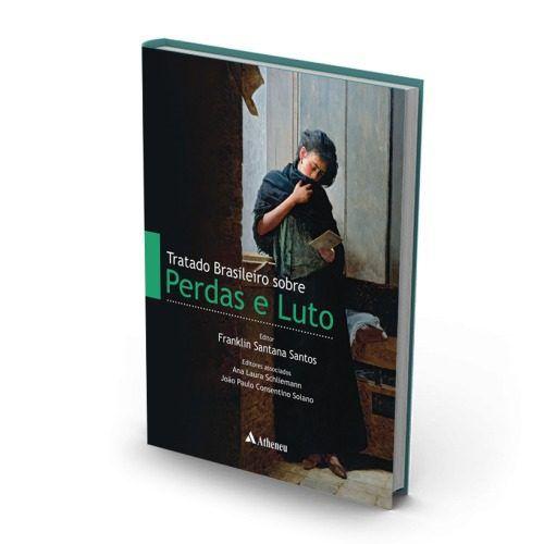 Livro Tratado Brasileiro Sobre Perdas E Luto - Fmusp  - LIVRARIA ODONTOMEDI