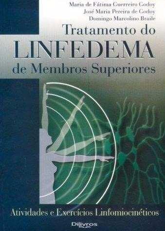 Livro Tratamento Do Linfedema De Membros Superiores  - LIVRARIA ODONTOMEDI