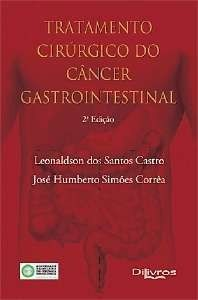 Livro Tratamento Cirúrgico Do Câncer Gastrointestinal  - LIVRARIA ODONTOMEDI
