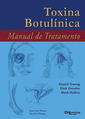 Livro Toxina Botulínica Manual De Tratamento  - LIVRARIA ODONTOMEDI