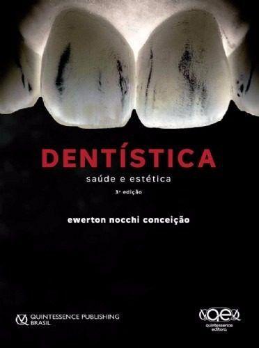 Livro Dentística Saúde E Estética  - LIVRARIA ODONTOMEDI