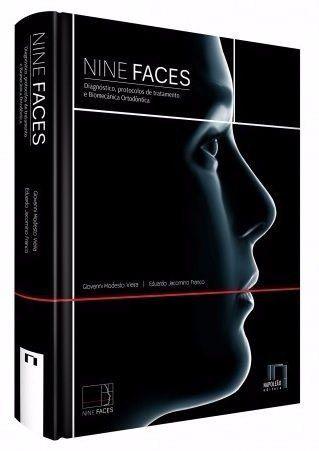Nine Faces: Diagnóstico, Protocolos De Tratamento E Biomecânica Ortodôntica  - LIVRARIA ODONTOMEDI