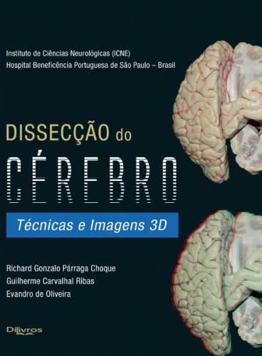 Livro Dissecção Do CérebroLivroTécnicas E Imagens 3d  - LIVRARIA ODONTOMEDI