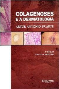 Colagenoses E A Dermatologia  - LIVRARIA ODONTOMEDI