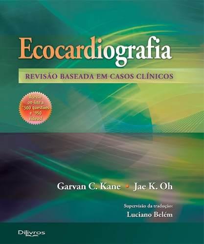 Livro EcocardiografiaLivroRevisão Baseada Em Casos Clínicos  - LIVRARIA ODONTOMEDI