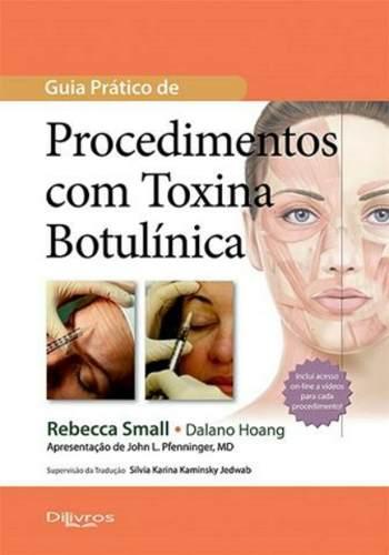 Livro Guia Prático De Procedimentos Com Toxina Botulínica  - LIVRARIA ODONTOMEDI