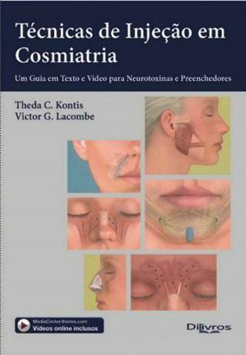 Livro Técnicas De Injeção Em Cosmiatria, Kontis  - LIVRARIA ODONTOMEDI