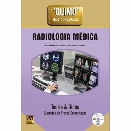 Livro Quimo Radiologia Médica Teoria Dicas Questões Com Dvd  - LIVRARIA ODONTOMEDI