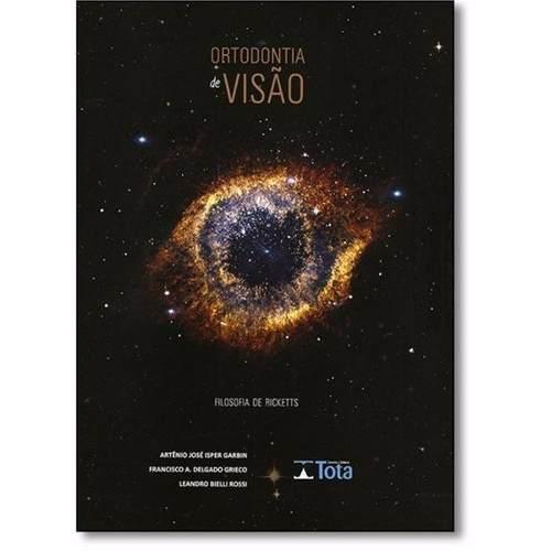 Livro Garbin - Ortodontia De Visão - Filosofia De Ricketts  - LIVRARIA ODONTOMEDI