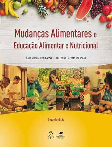 Livro Mudanças Alimentares Educação Alimentar e Nutricional  - LIVRARIA ODONTOMEDI