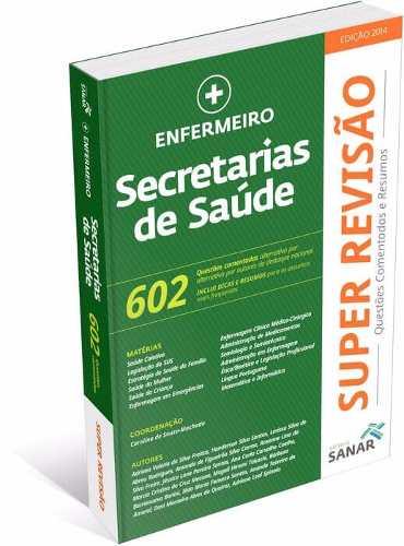 Livro Super Revisão Enfermeiro - Secretarias De Saúde - Ed Sanar  - LIVRARIA ODONTOMEDI