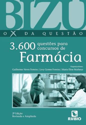 Livro Bizu O X Da Questão 3.600 Questões P Concursos De Farmacia  - LIVRARIA ODONTOMEDI