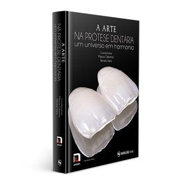 Livro A Arte Na Prótese Dentária Um Universo Em Harmonia  - LIVRARIA ODONTOMEDI
