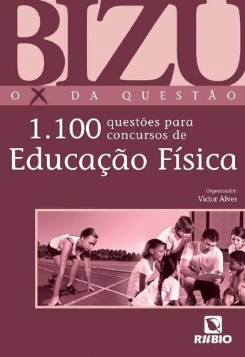 Livro Bizu 1.100 Questões Para Concursos De Educação Física  - LIVRARIA ODONTOMEDI