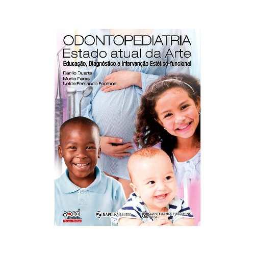 Livro Do Ciosp 2018 Odontopediatria O Estado Atual Da Arte  - LIVRARIA ODONTOMEDI