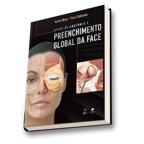 Livro Atlas De Anatomia E Preenchimento Global Da Face  - LIVRARIA ODONTOMEDI