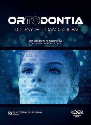 Livro Ortodontia: Today & Tomorrow  - LIVRARIA ODONTOMEDI