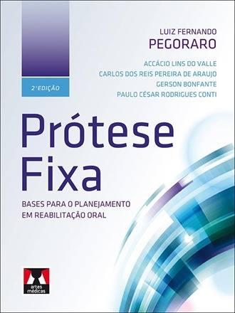 Livro Prótese Fixa, Pegoraro  - LIVRARIA ODONTOMEDI